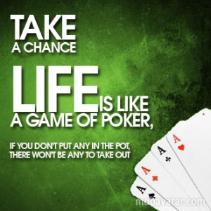 life-is-like-a-poker-game